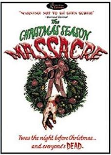 Christmas Season Massacre poster