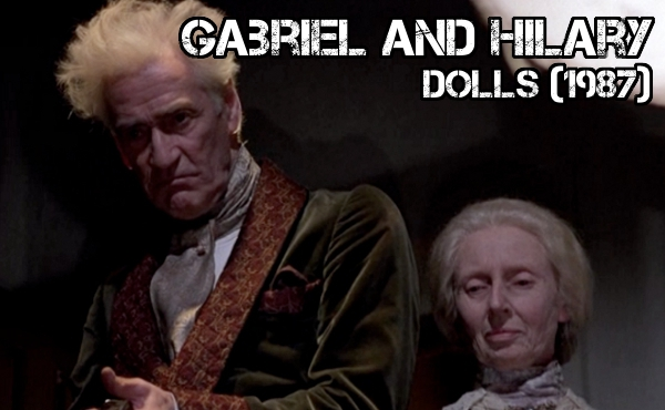 Gabriel and Hilary - Dolls - Crazy Is As Crazy Does