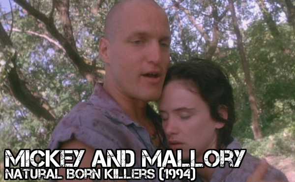Mickey and Mallory - Natural Born Killers - Crazy Is As Crazy Does