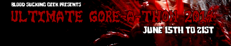 Ultimate Gore-a-thon 2014 banner
